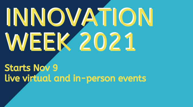Innovation and Creativity Week Nov. 9–13