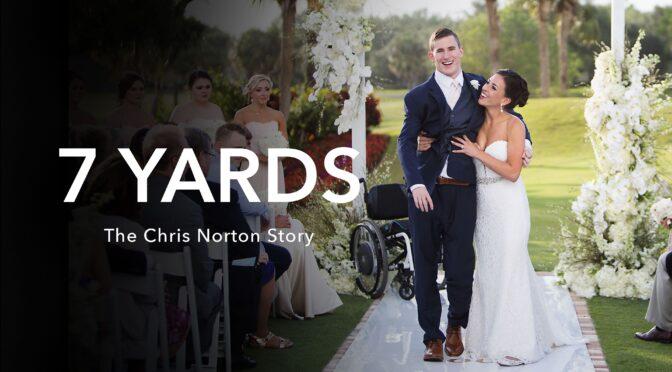7 Yards: The Chris Norton Story debuts Feb. 23